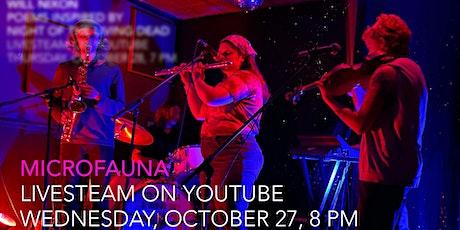 Microfauna, October 27, Livestream, 8 PM tickets