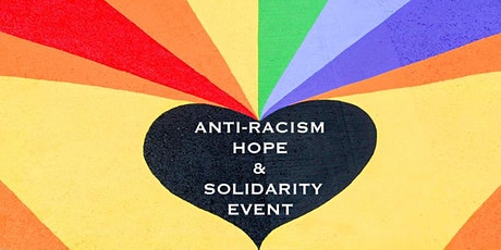 Anti-racism Hope and Solidarity Event tickets