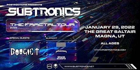 SUBTRONICS FRACTAL TOUR MAGNA tickets