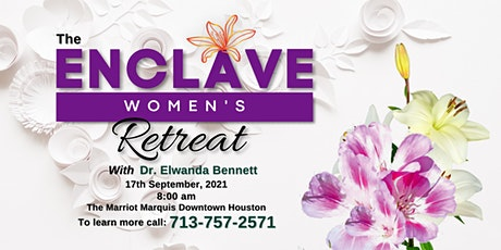The Enclave Women's Retreat Weekend  - Live or Virtual tickets