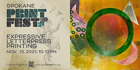 Spokane Print Fest: Expressive Letterpress Printing tickets