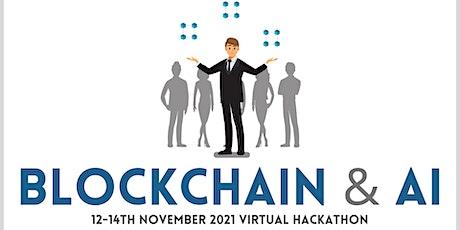 Blockchain & AI Virtual Hackathon 2021 tickets