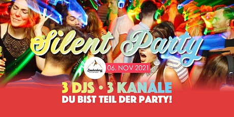 Silent Party • Zauberberg Passau Tickets
