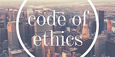 Ethics: Expectation vs. Reality tickets