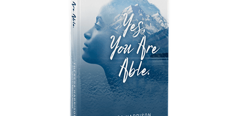 """""""Yes, You Are Able"""" Book Signing, Theresa Williams-Harrison, Baltimore, MD tickets"""