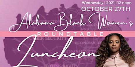Alabama Black Women's Roundtable Luncheon tickets