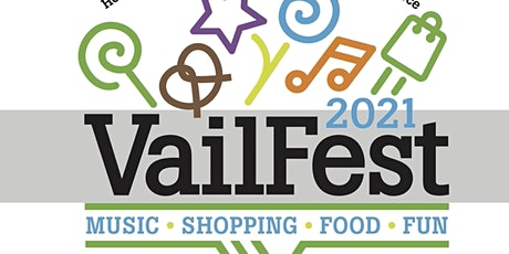 VailFest - A day of shopping, family, food, and FUN! tickets
