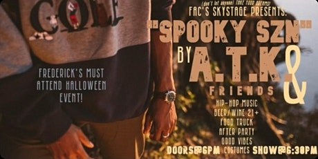 "Sky Stage Presents: ""Spooky SZN""  by ATK & Friends tickets"