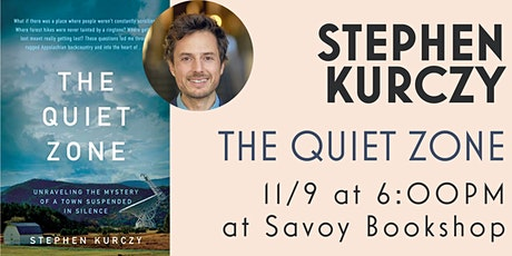 SAVOY PRESENTS: Talk and Q&A with Stephen Kurczy (The Quiet Zone) tickets