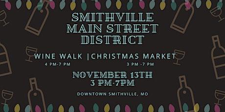 Wine Walk & Christmas Market - Smithville Main Street District tickets