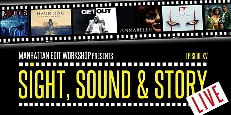 """Sight, Sound & Story: Live  """"Behind the Lens: Capturing Horror Films"""" tickets"""