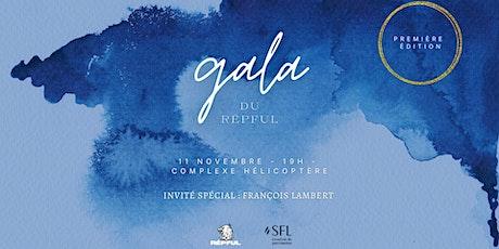 Gala -  RÉPFUL billets