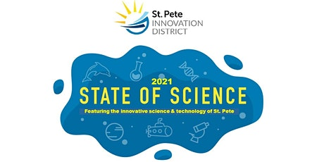 St Pete Innovation District - State of Science 2021 (Online) tickets