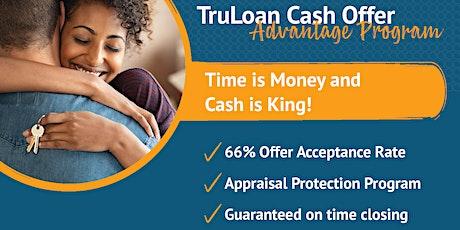 TruLoan Mortgage Cash Offer Advantage Program Training 10.21.21 tickets