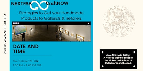 Strategies to Get your Handmade Products to Gallerists & Retailers Webinar tickets