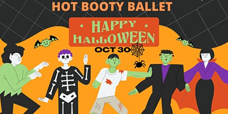 You're invited to a SPOOKTACULAR, HOT BOOTY BALLET HALLOWEEN WORKOUT PARTY tickets