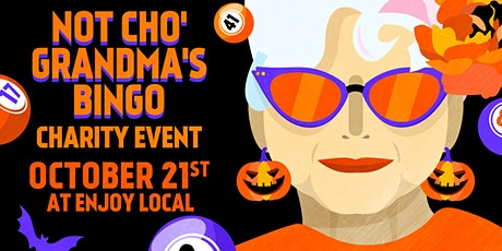 Not 'Cho Grandma's Bingo OCTOBER 2021 tickets