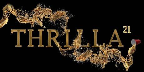 THRILLA tickets