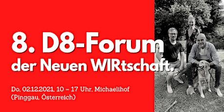 Deine Energie = Deine Wirkung // Das 8. D8-Forum der Neuen WIRtschaft. Tickets