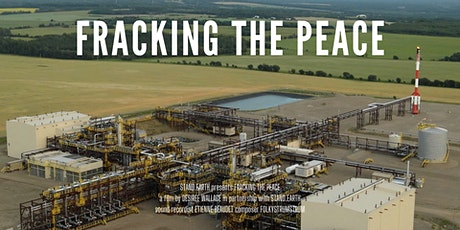 Fracking the Peace: Premiere Screening [early show] tickets