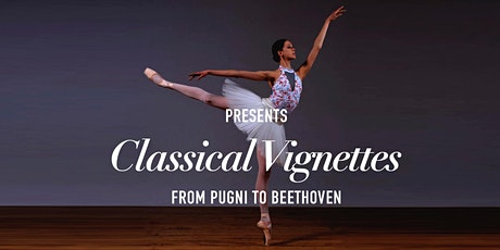 Chevalier Ballet Presents Classical Vignettes from Pugni to Beethoven tickets