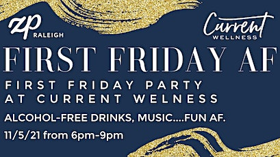 First Friday AF at Current Wellness tickets