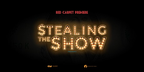 Stealing the Show Red Carpet Event tickets