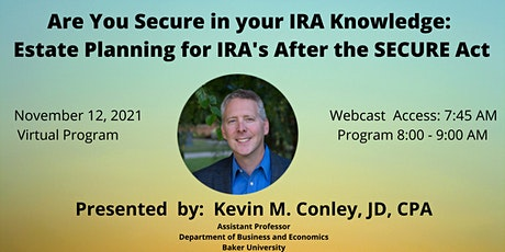 Are You  Secure in Your IRA Knowledge? tickets