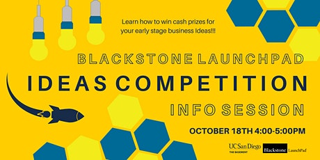 Blackstone LaunchPad  Ideas Competition Info Session tickets