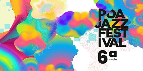 Poa Jazz Festival |Passaporte para programação completa de shows ingressos