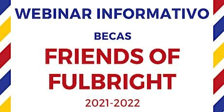 Webinar Informativo: Friends of Fulbright entradas