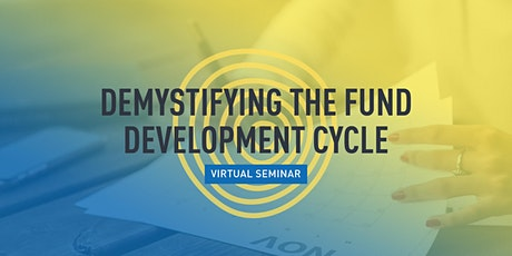 Demystifying the Fund Development Cycle (2 sessions) tickets