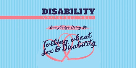 Everybody's Doing It: Talking About Sex and Disability tickets