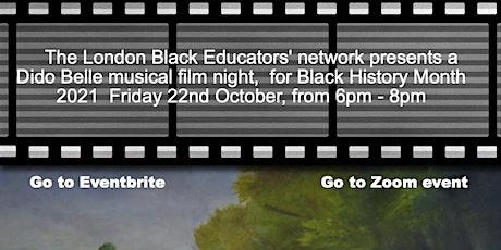 The London Black Educators  present a Dido Elizabeth Belle  Movie Night tickets