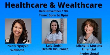 Healthcare & Wealthcare tickets