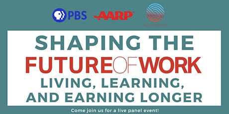 Shaping the Future of Work: Living, Learning, and Earning Longer tickets