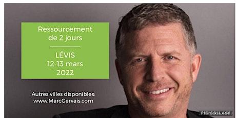 LÉVIS - Ressourcement  de 2 jours (50$ par jour)  - Réservez vite !! billets
