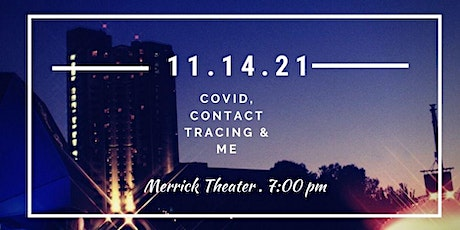 Covid, Contact Tracing & Me - a solo show tickets