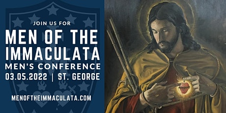 Men of the Immaculata - 2022 Baton Rouge Catholic Men's Conference tickets