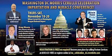 Washington D.C. Morris Cerullo Celebration Impartation & Miracle Conference tickets
