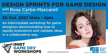 Imirt Workshop: Design Sprints for Game Design with Rosa Carbó-Mascarell Tickets