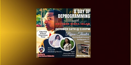 A Day of Deprogramming - W/Rizza Islam tickets