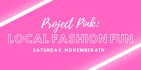 Project Pink Fashion Show tickets