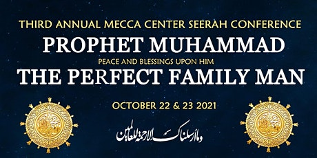 The Mecca Center 2021 Seerah Conference tickets