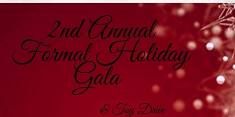 2nd Annual Formal Holiday Gala & Toy Drive tickets