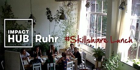 Skillshare Lunch: Als Social Entrepreneur*in wirkungsvoll verkaufen! Tickets