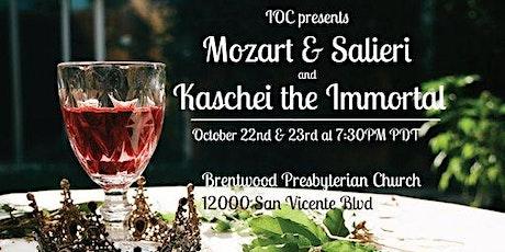 IOC presents: Mozart and Salieri|Kashchey the Immortal tickets