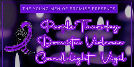 Purple Thursday Domestic Violence Candlelight Vigil tickets