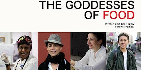 "Goût de France 2021: ""Goddesses of food"" Documentary screening tickets"