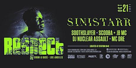 RESPECT DnB presents SINISTARR tickets